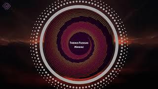 Themis Flessas - Maniac / KP Recordings