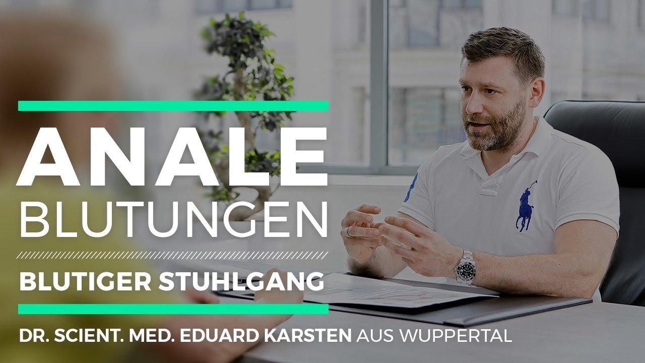 Anale Blutungen Blutiger Stuhlgang Dr Eduard Karsten Youtube