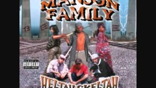 Manson Family - Heltah Skeltah