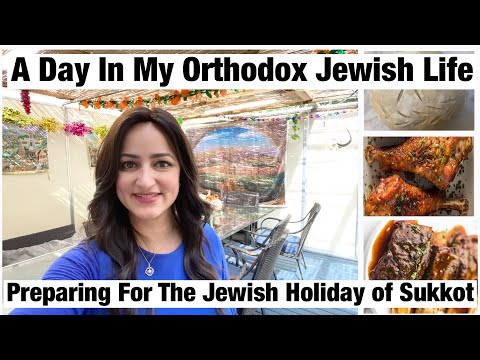 A Day In My Orthodox Jewish Life|| Preparing For The Holiday Of Sukkot||