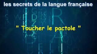 Les Secrets De La Langue Française : Toucher le pactole