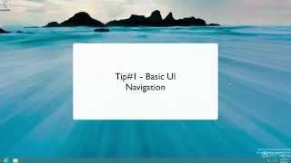 [Windows 8 Tricks and Secrets] 2014 Secrets Part-1 UI Navigation Tips Windows 8 Tricks And Secrets