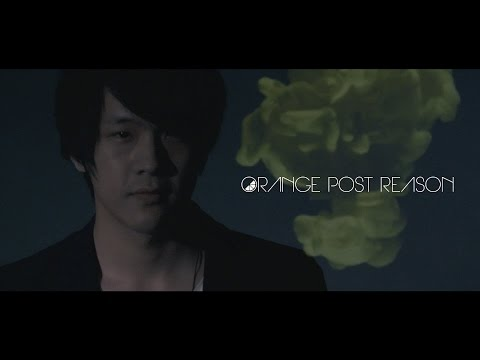 ORANGE POST REASON - 未タイトル (Official Music Video)