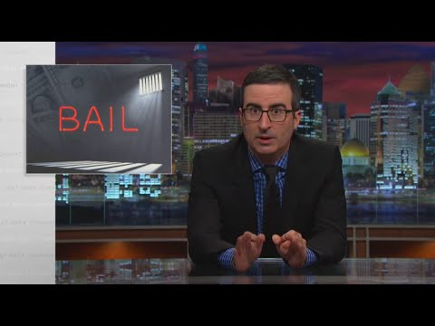 Bail: Last Week Tonight with John Oliver (HBO)