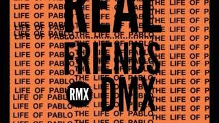 DMX - Real Friends (Remix)