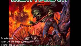 Iron Maiden-man on the edge(live) from fear to eternity