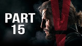 Metal Gear Solid 5 Phantom Pain Gameplay Walkthrough Part 15 - Unlucky Dog