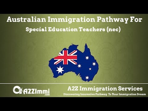 Australia Immigration Pathway for Special Education Teachers (nec) (ANZSCO Code: 241599)