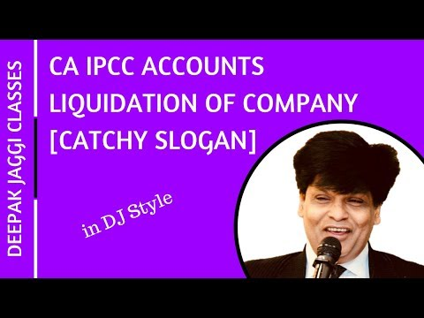 Liquidation of Companies for CA IPCC Accounts || Memorizing Tip by deepak Jaggi