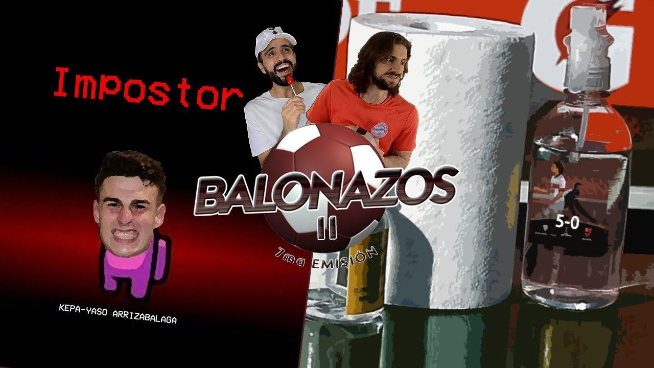 KEPA-YASO DE LIBERTADORES | BALONAZOS