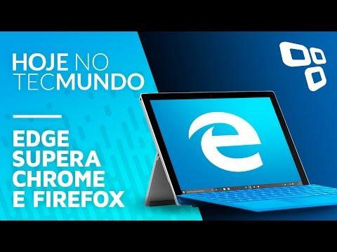Edge supera Chrome e Firefox em autonomia de bateria - Hoje no TecMundo
