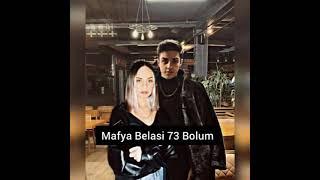 {Mafya Belasi} 73 Bolum