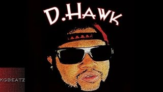 D. Hawk - Dont Wanna Be A Player No More [Prod. By DJ Mustard] [2014]
