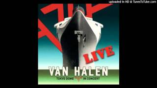 Van Halen - Hear About It Later - Tokyo Dome Live In Concert