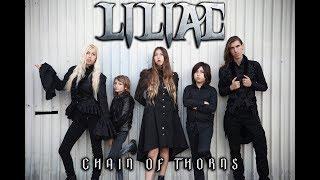 Смотреть клип Liliac - Chain Of Thorns
