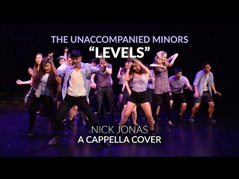 Levels (Nick Jonas) - The Unaccompanied Minors A Cappella Cover