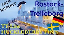 Fährfahrt Rostock - Trelleborg mit TT-Line Huckleberry Finn | Tripreport