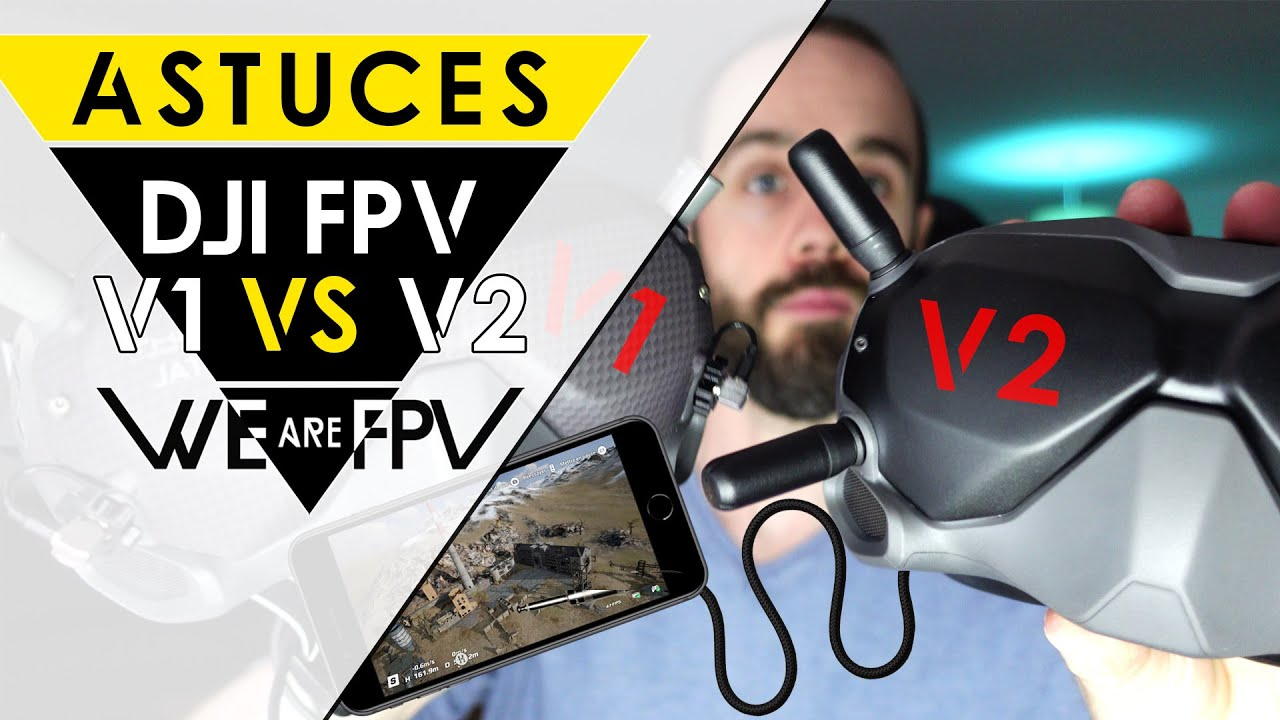 Download Lunettes DJI FPV V1 VS V2 + hacks sortie vidéo USB !