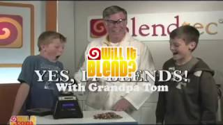 Will It Blend? with Grandpa Tom