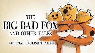 The Big Bad Fox & Other Tales [Official English Trailer, GKIDS] Blu-Ray, DVD and Digital on July 16!