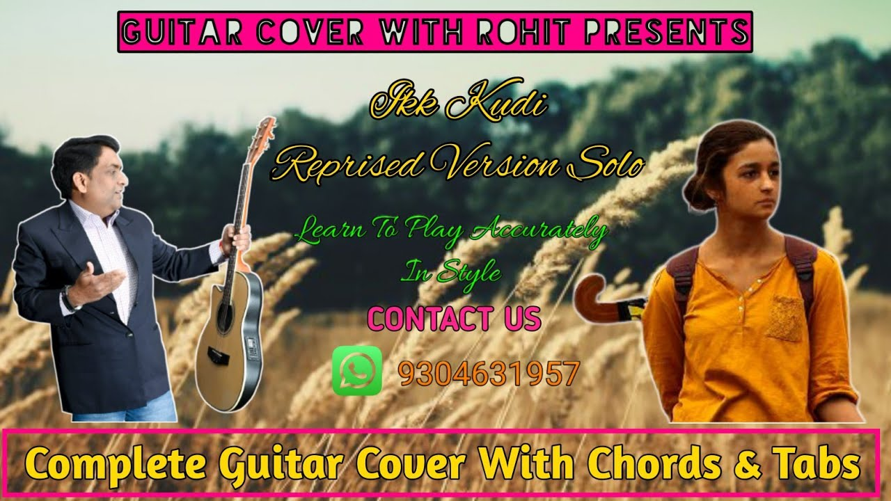 Ikk Kudi : Reprised Version | Udta Punjab | Guitar Cover With Tabs | Diljit Dosanjh | Alia Bhatt |