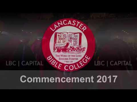 LBC | Capital Commencement Ceremony 2017 - Lancaster, PA
