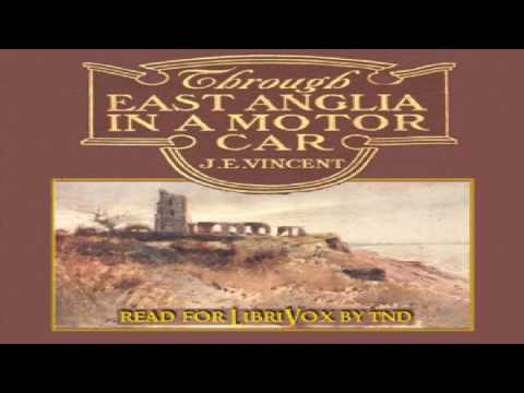 Through East Anglia In A Motor Car | James Edmund Vincent | Travel & Geography | English | 2/11