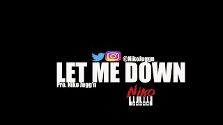 free quando rondo x nba youngboy type beat 2018 let me down l pro nikojuggn
