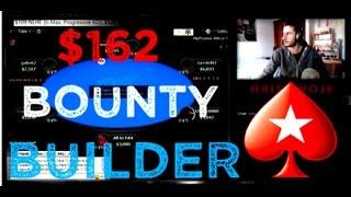 The $162 Bounty Builder -  Final Table! |  Pokerstars