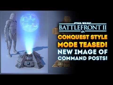 Conquest Style Game Mode TEASED! NEW IMAGE of Command Posts! - Star Wars Battlefront 2 thumbnail