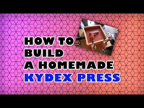 How to Build a Homemade Kydex Press