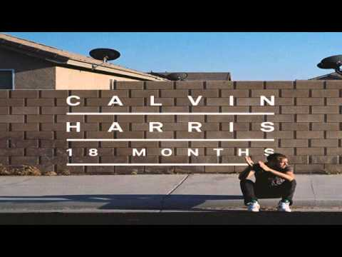 Calvin Harris - Thinking About You (ft. Ayah Marar) 18 Months