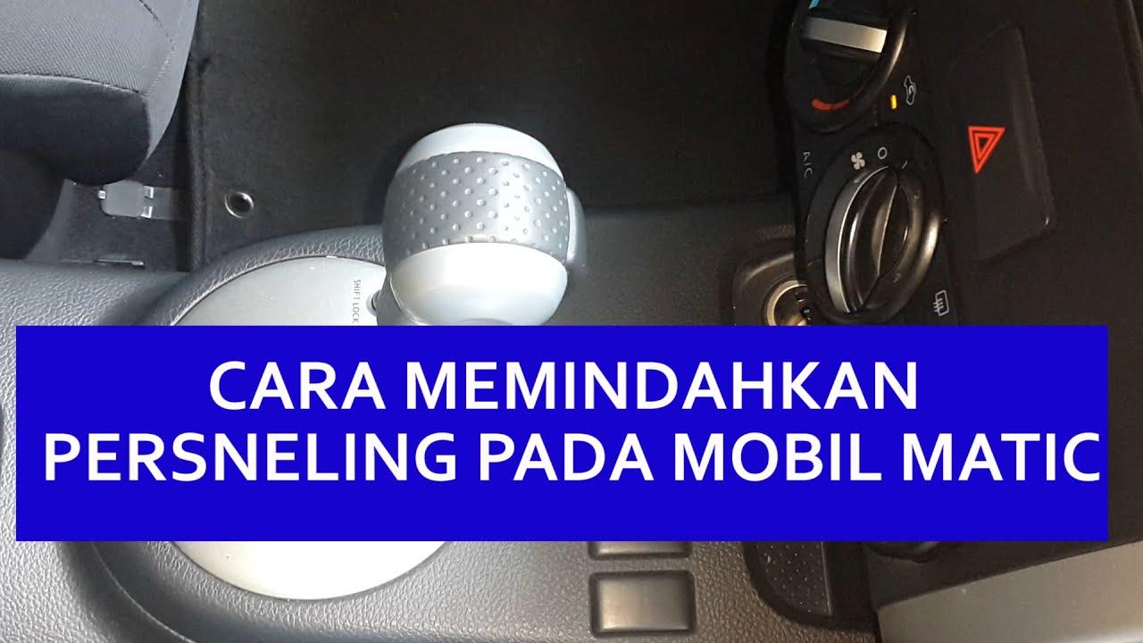 4. cara mengendarai mobil matic: memindahkan persneling - youtube