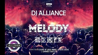 Dimitri Vegas, Like Mike, Steve Aoki vs Ummet Ozcan - Melody(Alliance Remix)