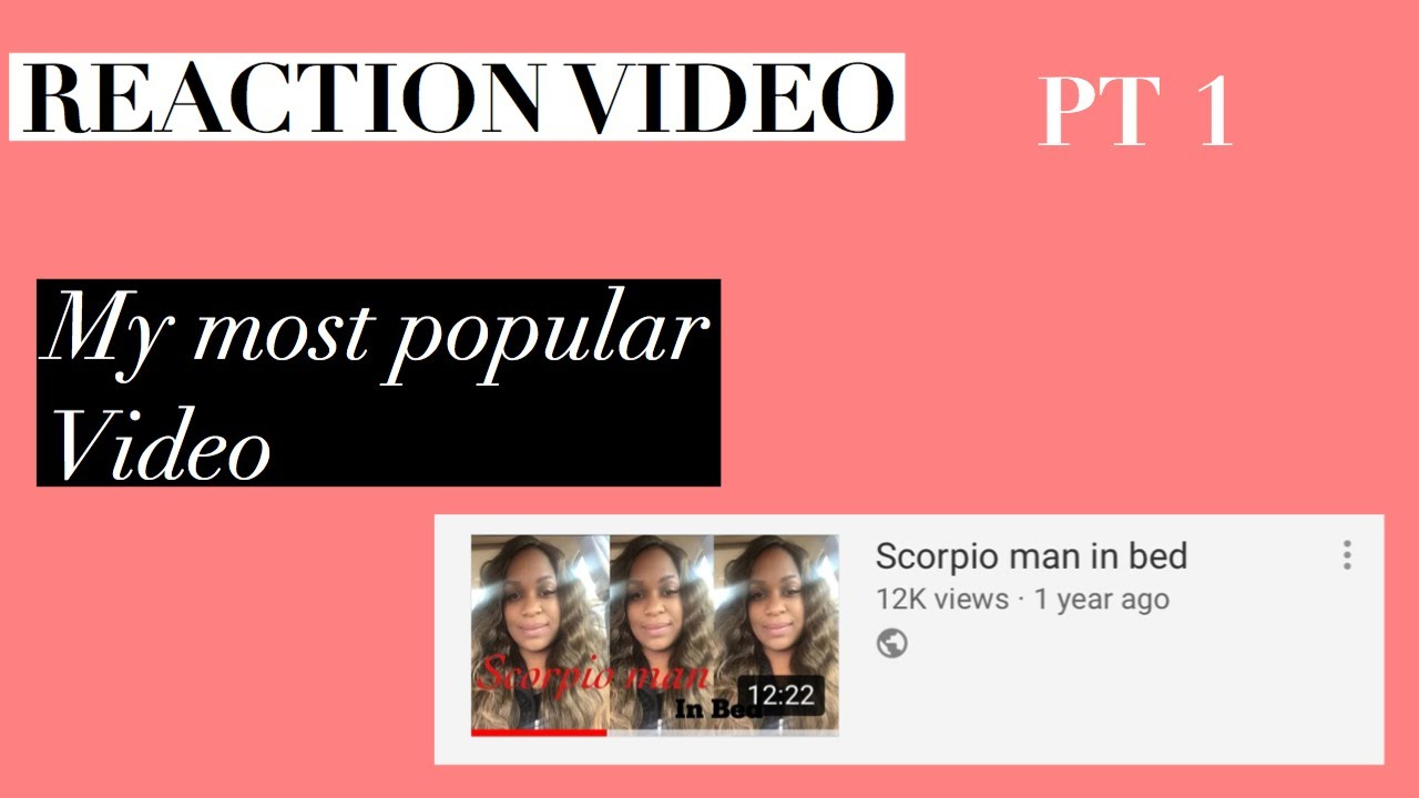 REACTION VIDEO TO SCORPIO MAN IN BED P.T.1 - YouTube
