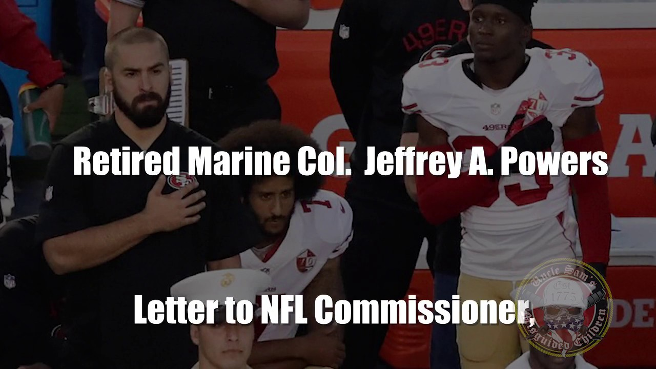 Retired Marine Col. Jeffrey A. Powers Letter to the NFL   YouTube
