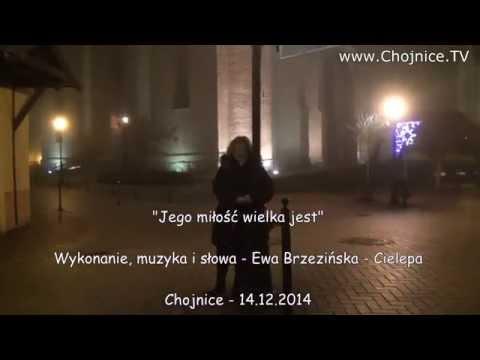 Jego miłość wielka jest - Chojnice w grudniu 2014