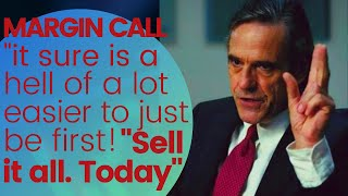 "Margin Call - ""Sell it all. Today."" 👆🤘👆"