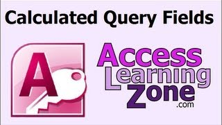 Microsoft Access Calculated Query Fields