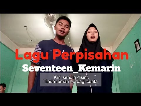 Cover Lagu Kemain_Seventeen (Versi Perpisahan Sekolah)