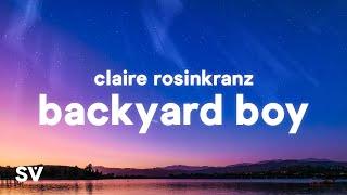 Download lagu Claire Rosinkranz - Backyard Boy (Lyrics)