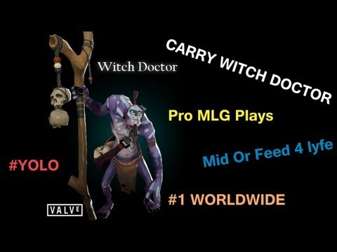Pro Witch Doctor Carry Huge Plays Mlg Youtube