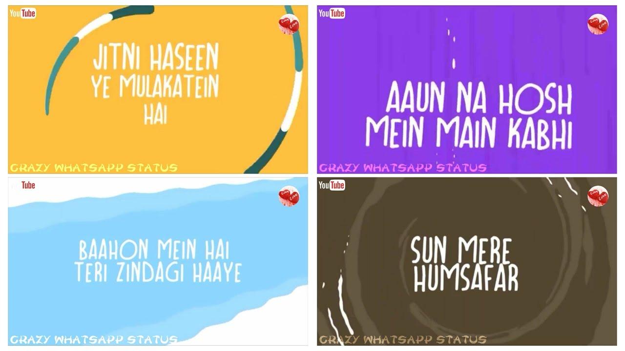 New Whatsapp Status Video Lyrical Sun Mere Hamsafar