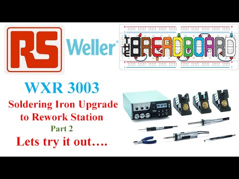Weller WXR 3003 Soldering Station First Use
