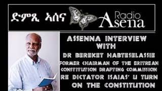 Voice of Assenna: Interview with Dr Bereket Habteselassie Re the Eritrean Constitution
