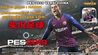 PES 2019 Versi China (HAVOK Engine game)_ No Lag
