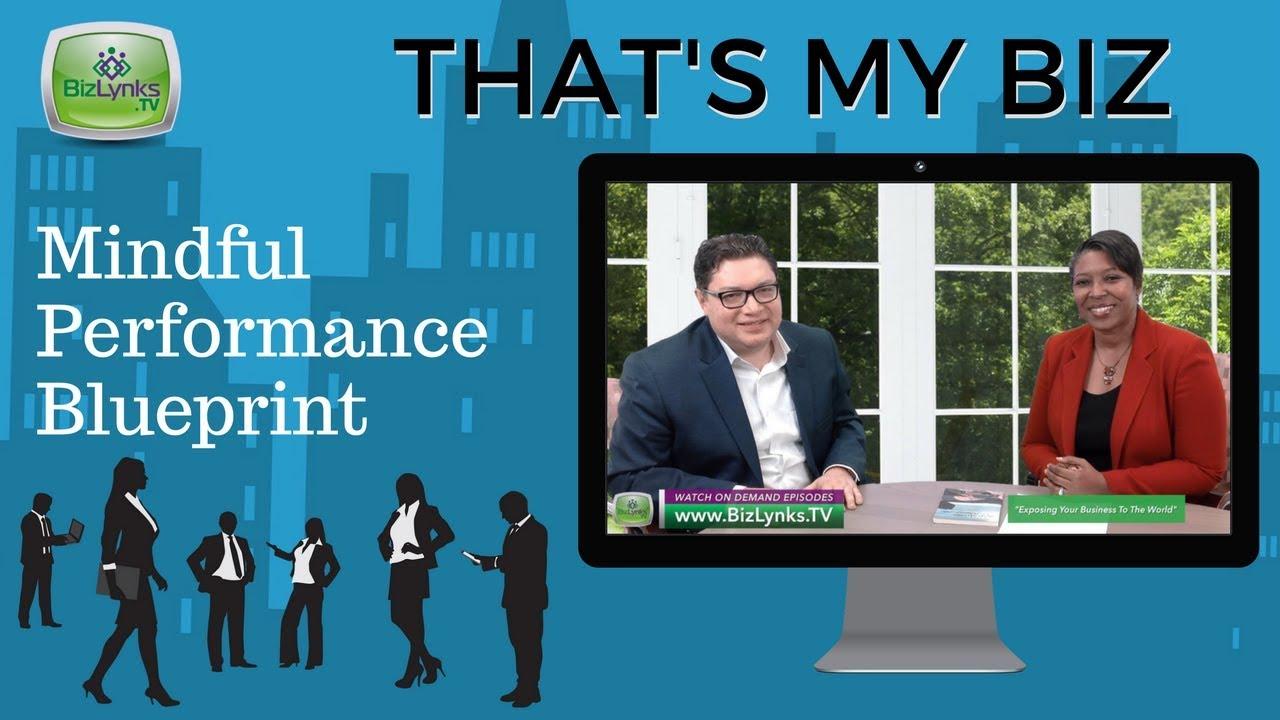 Giovanni gonzalez mindful performance blueprint on thats my biz giovanni gonzalez mindful performance blueprint on thats my biz bizlynks tv malvernweather Images