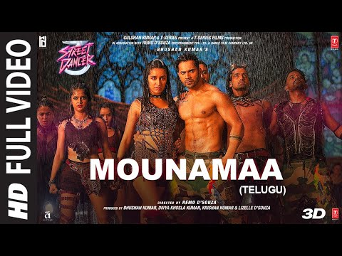 Full Video Mounamaa | Street Dancer 3D Telugu | Varun D, Shraddha K | Aditya I, Jubin N, Siddharth B