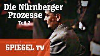 Die Nürnberger Prozesse (2/3): Das Dritte Reich vor Gericht