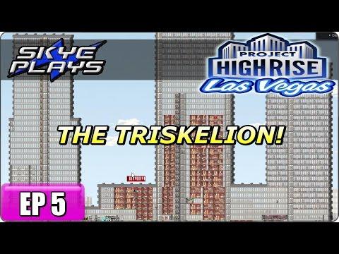Project Highrise LAS VEGAS Part 5 ►THE TRISKELION!◀ Gameplay/Let